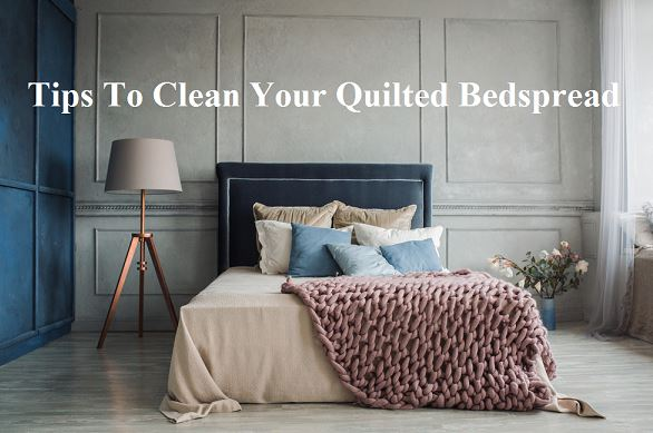 Clean Your Quilted Bedspread